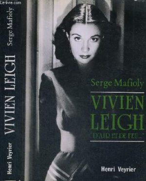 Vivien Leigh, d'air et de feu