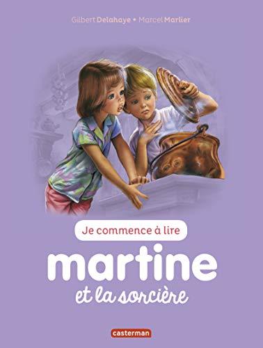 Je commence à lire avec Martine, Tome 9 : Martine et la sorcière