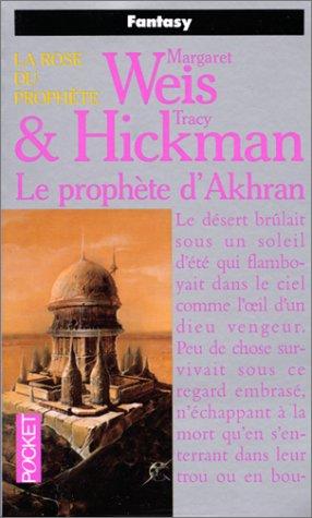 Le prophète d'Akhran (La rose du Prophète, tome 3)
