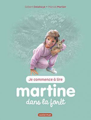 Je commence à lire avec Martine, Tome 33 : Martine dans la forêt