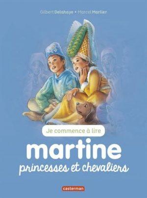 Je commence à lire avec Martine, Tome 24 : Martine princesses et chevaliers
