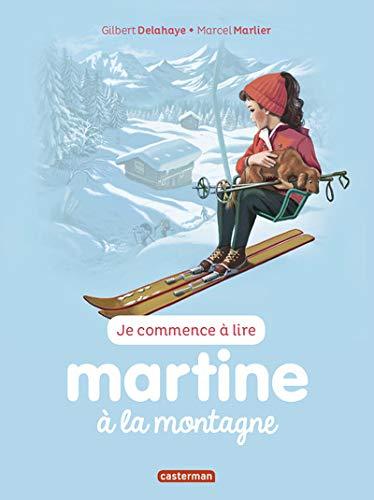 Je commence à lire avec Martine, Tome 7 : Martine à la montagne