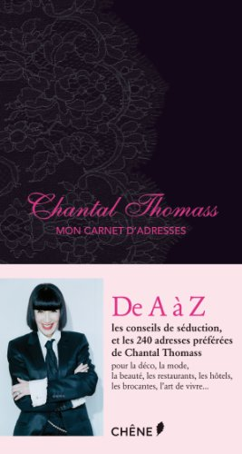 Chantal Thomass, Mon carnet d'adresses