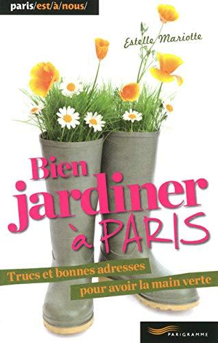 Bien jardiner à Paris