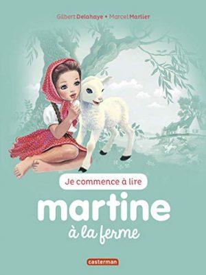 Je commence à lire avec Martine, Tome 51 : Martine à la ferme