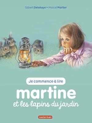 Martine et les Lapins du Jardin (Je Commence a Lire)(Ne2017)