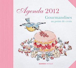Agenda 2012 : Gourmandises au point de croix