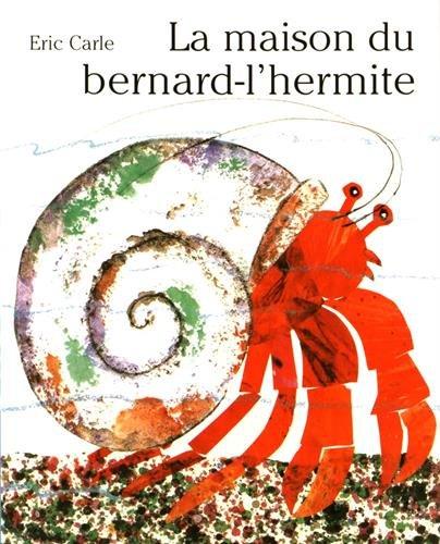 La maison du Bernard- l'Hermite