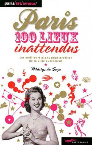 Paris, 100 lieux inattendus