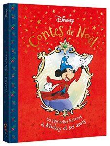 DISNEY - Contes de Noël - Les plus belles histoires de Mickey et ses amis