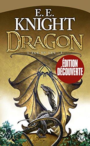 L'âge du feu, Tome 1 : Dragon