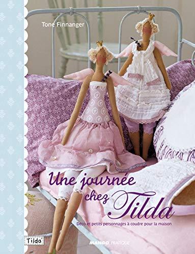 Une journée chez Tilda : Déco et petits personnages à coudre pour la maison
