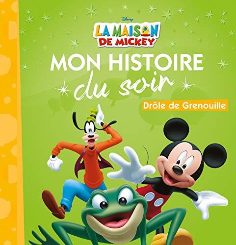 LA MAISON DE MICKEY - Mon Histoire du Soir - Drôle de grenouille