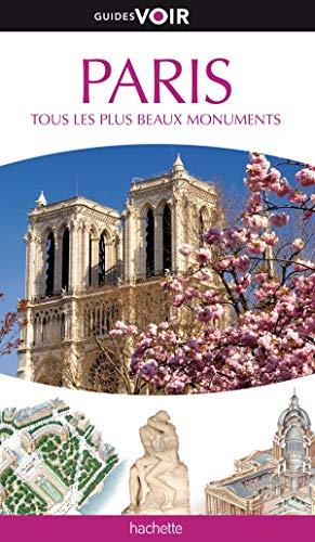 Paris - Tous les plus beaux monuments