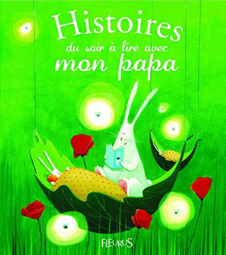 Histoires du soir à lire avec mon papa
