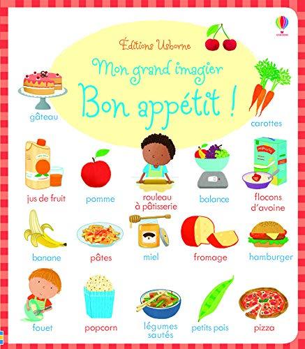Mon grand imagier - Bon appétit !