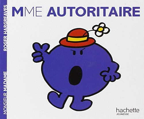 Madame Autoritaire