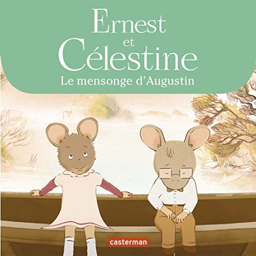 Ernest & Celestine - Novelisation - Le Mensonge d'Augustin