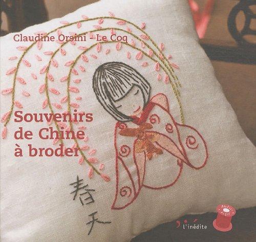 Souvenirs de Chine à broder