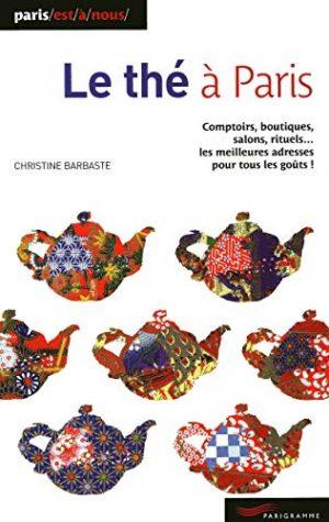 Le thé à Paris (nouvelle édition 2009)