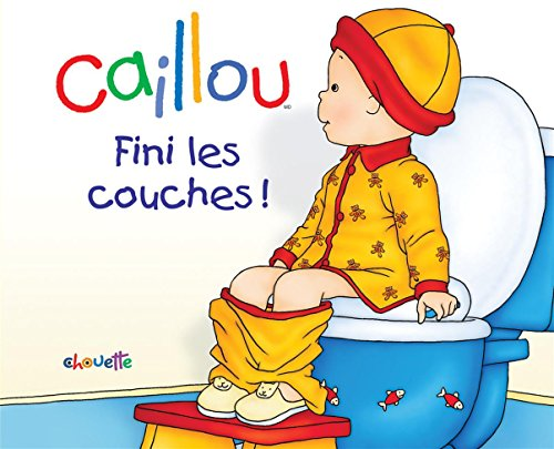 Caillou Fini les couches !