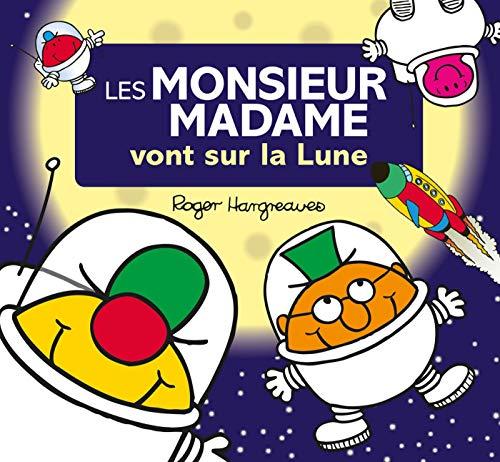 Monsieur Madame - Les Monsieur Madame vont sur la lune