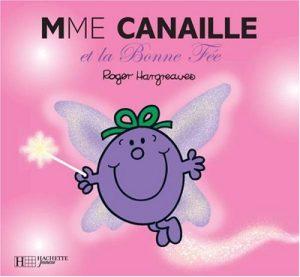 Madame Canaille et la Bonne Fée