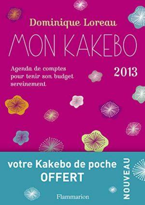 Mon Kakebo 2013 - Agenda de comptes pour, tenir son budget sereinement