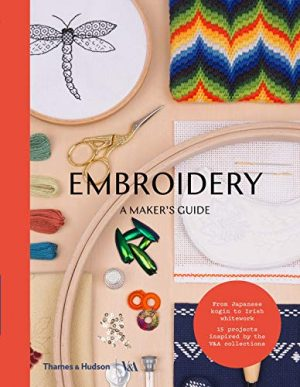 Embroidery a maker's guide