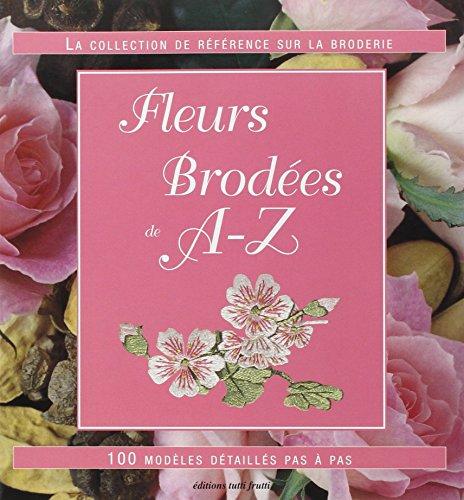 Fleurs brodées de A - Z