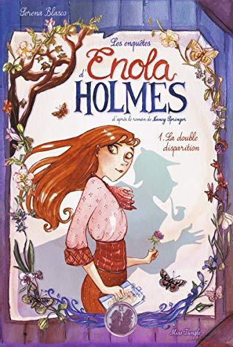 Les enquêtes d'Enola Holmes, Tome 1 : double disparition