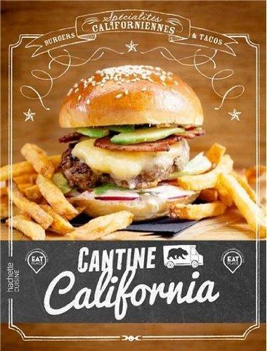 Livre Cantine California, Hachette