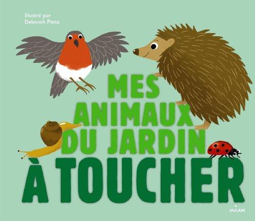 Mes animaux du jardin à toucher
