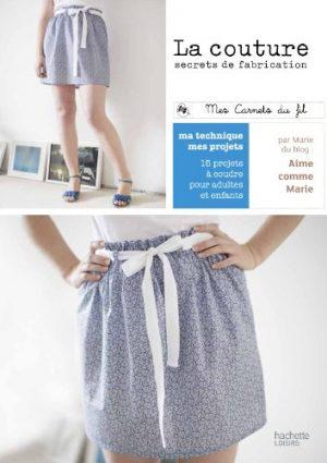 La couture - Petits secrets de fabrication