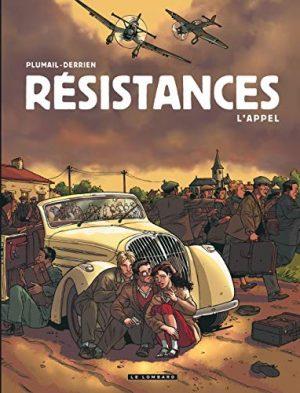 Résistances, Tome 1 : L'appel