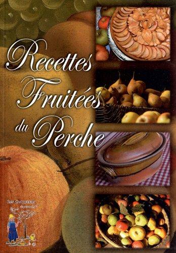 Recettes fruitées du Perche