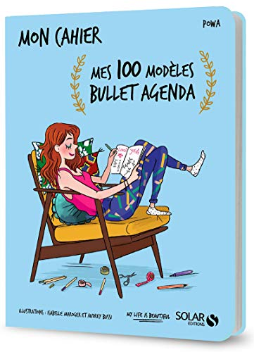 Mon cahier mes 100 modèles bullet agenda