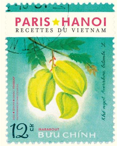 Paris Hanoï, recettes du Vietnam