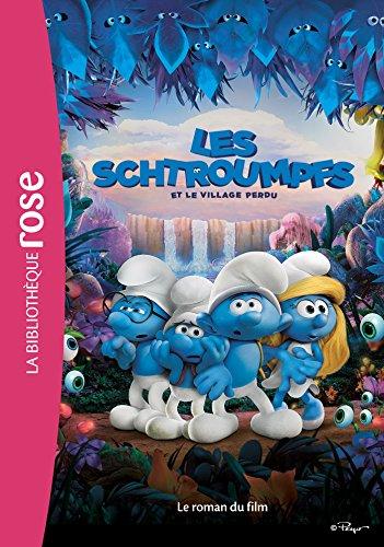 Les Schtroumpfs et le village perdu - Le roman du film