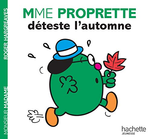 Madame Proprette déteste l'automne
