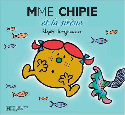 Madame Chipie et la sir�ne