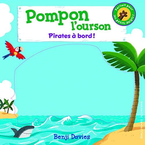 Pompon l'ourson : Pirates à bord