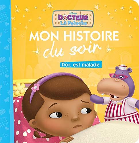 DOC LA PELUCHE - Mon Histoire du Soir - Doc est malade