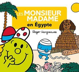Les Monsieur Madame en Egypte