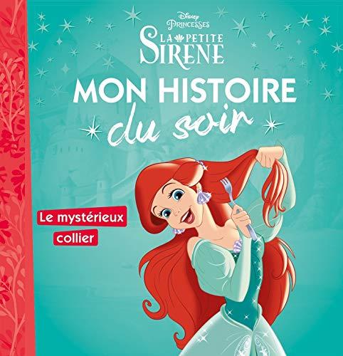 LA PETITE SIRÈNE - Mon Histoire du Soir - Ariel et le mysterieux collier