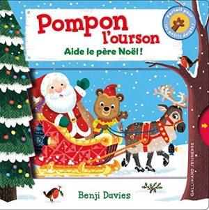 Pompon l'ourson aide le Père Noël !