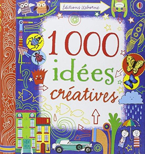 1000 IDEES CREATIVES