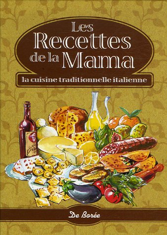 Les recettes de la mama - cuisine italienne